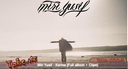 Miri Yusif - Karma [Full albom + Clipe]
