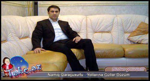 Namiq Qarachuxurlu & Xeyyam - Yollarina Guller Duzum