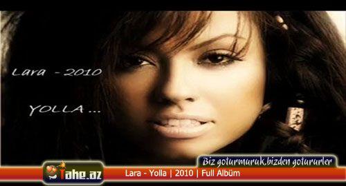 Lara - Yolla | 2010 | Full Albüm