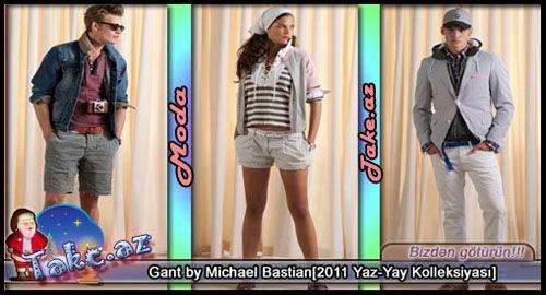 Gant by Michael Bastian[2011 Yaz-Yay Kolleksiyası]