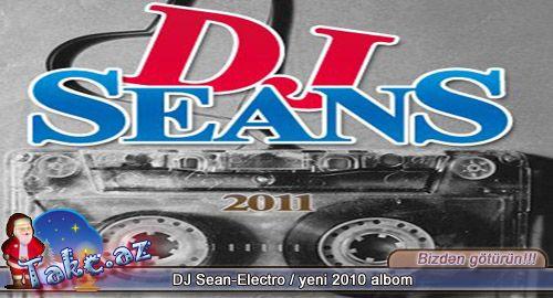 DJ Sean-Electro / yeni 2010 albom