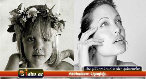 Aktrisaların Uşaqlığı...