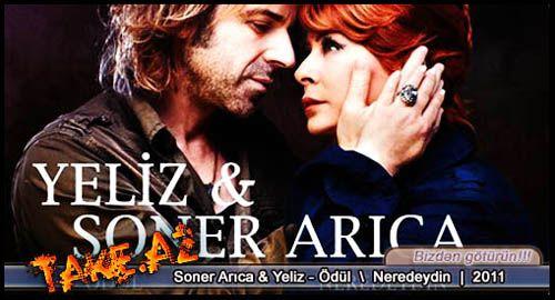 Yeliz & Soner Arıca - Ödül / Neredeydin ( 2011) Full Albom