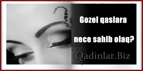 Gözəl qaşlara necə sahib olaq?
