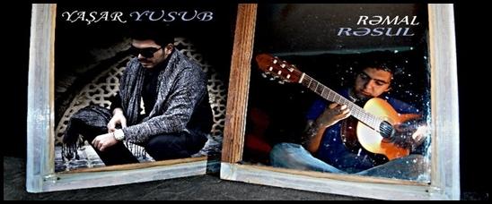 Yaşar Yusub &Rəmal Rəsul - Soyuq Saatlar[2011]