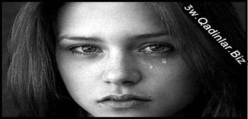 Bir qadını ağlatmayın