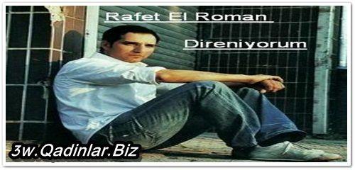 Rafet El Roman- Direniyorum mp3