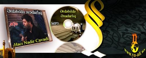 Hacı Nadir Cavadi (Ərdəbildə əzadarlıq 2011)