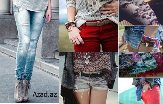 Rahat və hər zaman dəbdə olan - Jeans..