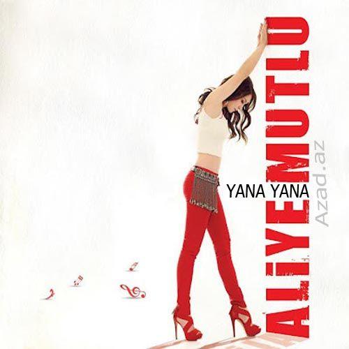 Aliye Mutlu - Yana Yana [2012]