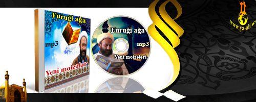 Furuği ağan yeni moizələri (2012-ci il) EKSKLUZIV 5 CD