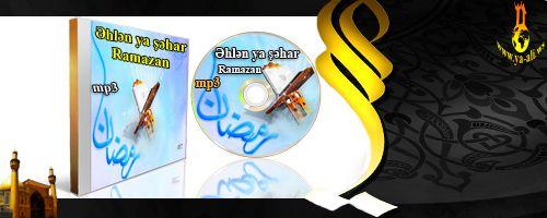 Əhlən ya şəhar ramazan