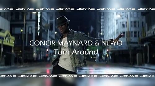 Conor Maynard - Turn Around ft. Ne-Yo (Klip)