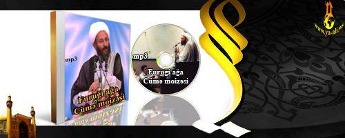 Furuği ağa (Cümə moizəsi 21.09.2012)