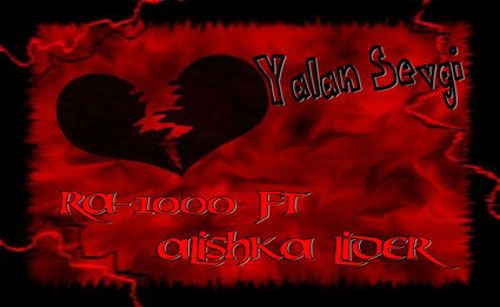 RA-1000 feat. Alishka Lider - Yalan Sevgi (2012)