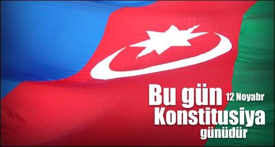 Bu gün Azərbaycanda Konstitusiya Günü qeyd olunur