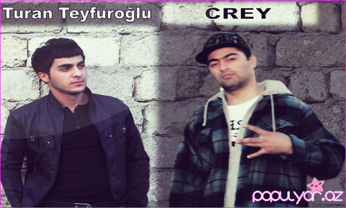 Turan Teyfuroglu ft CREY-Cosan Hisler 2012