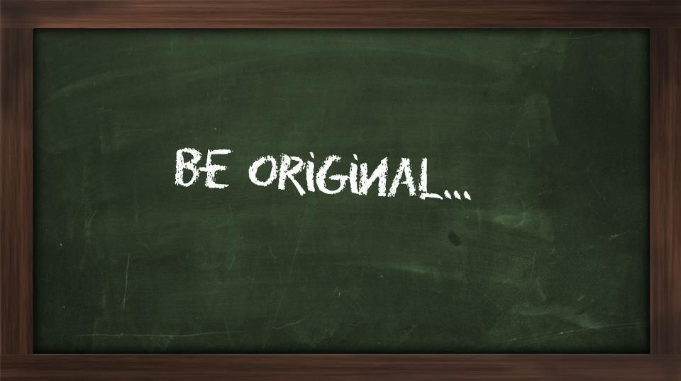 Be Original {10}