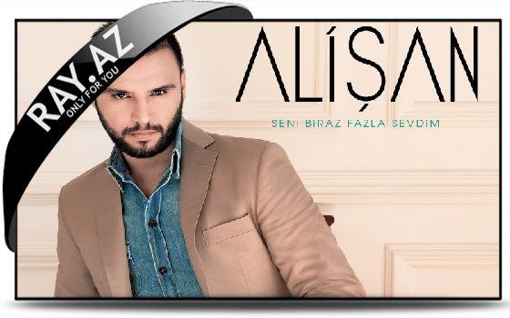 Alişan - Seni Biraz Fazla Sevdim {Full Album 2013}