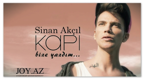 Sinan Akçıl - KAPI / Bize Yazdım [2013 Full Albom]