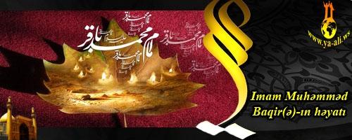 İmam Muhəmməd Baqir(ə)-ın həyatı