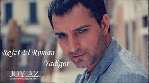 Rafet El Roman - Yadigar [2013 Full Albom]