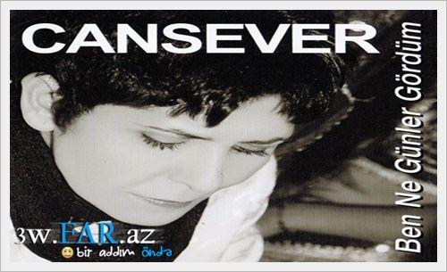 Cansever - Ben Ne Gunler Gordum ( MP3 Album ) 2013