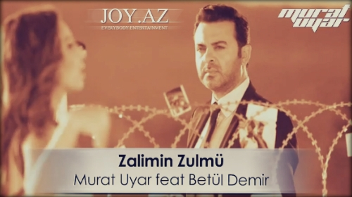 Betül Demir & Murat Uyar - Zalimin Zulmü