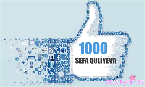 Facebook-da 1000 olduq - video