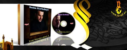 Basim Kərbəlayinin Mərsiyyələri 2 EKSKLUZIV