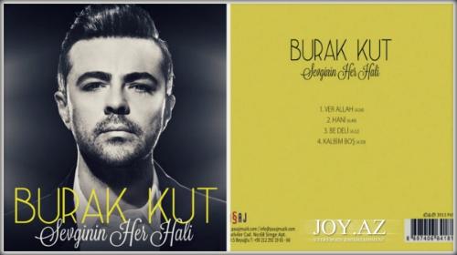 Burak Kut - Sevginin Her Hali [2013 Single Albom]