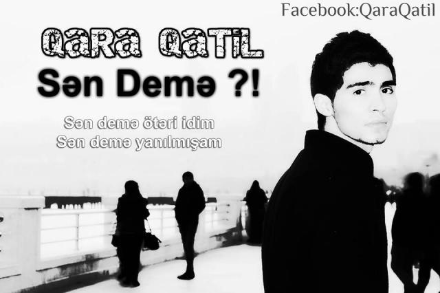Qara Qatil-Sən demə (mp3/2014)
