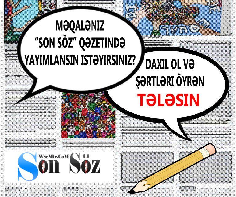 Məqalə müsabiqəsi -  Sənində məqalən qəzetdə yayımlansın!!!