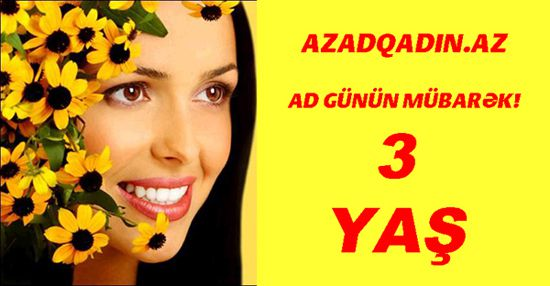 Azadqadin.az-ın 3 yaş münasibətilə userlərinə hədiyyə yağışı