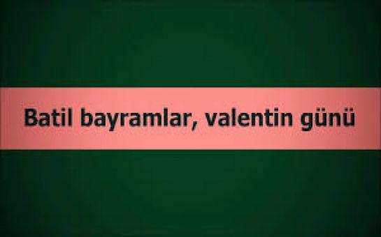 """14 fevral - """"ağıldan kəmlərin bayramı"""" və ya """"əxlaqsızlığın son gecəsi"""""""