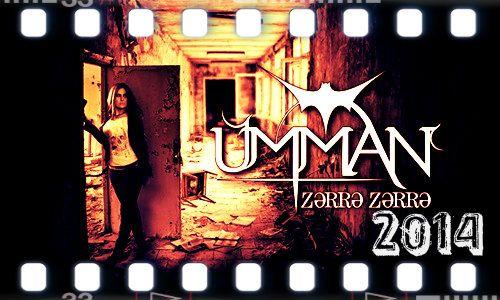 Umman Zaliyeva-Zərrə Zərrə 2014 Logosuz (klip+Mp3)