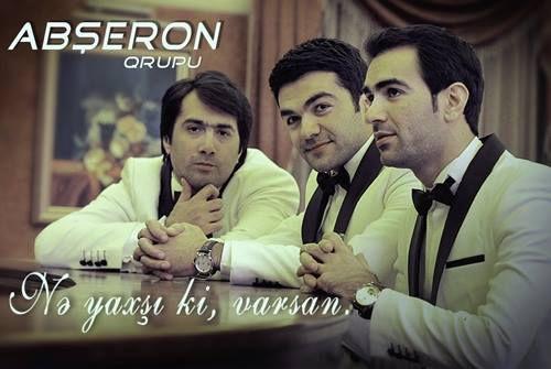 Abşeron Qrupu - Nə Yaxşı ki Varsan (2014)