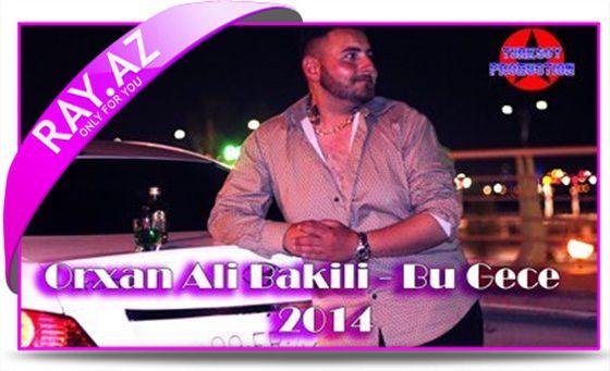 Orxan Ali Bakili - Bu gece (2014)