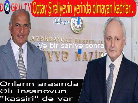 """Oqtay Şirəliyevin yerində olmayan kadrları... - Onların arasında Əli İnsanovun """"kassiri"""" də var..."""