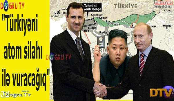 """""""Türkiyəni atom silahı ilə vuracağıq"""""""