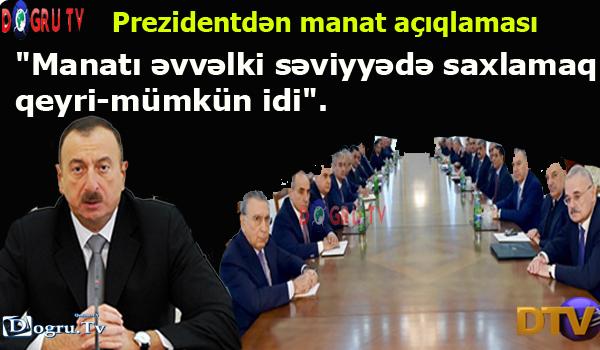 Prezidentdən manat açıqlaması