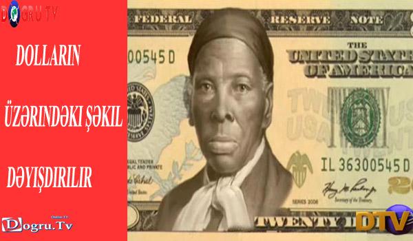 Dolların üzərindəki şəkil dəyişdirilir