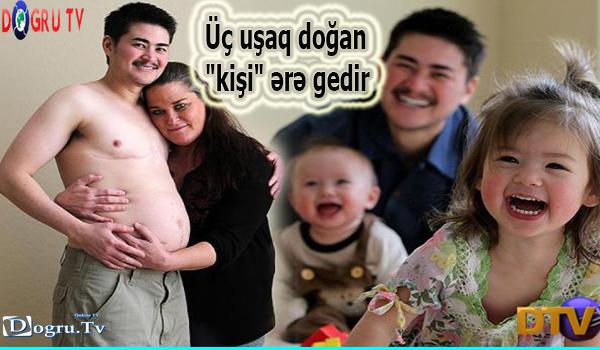"""Üç uşaq doğan """"kişi"""" ərə gedir"""