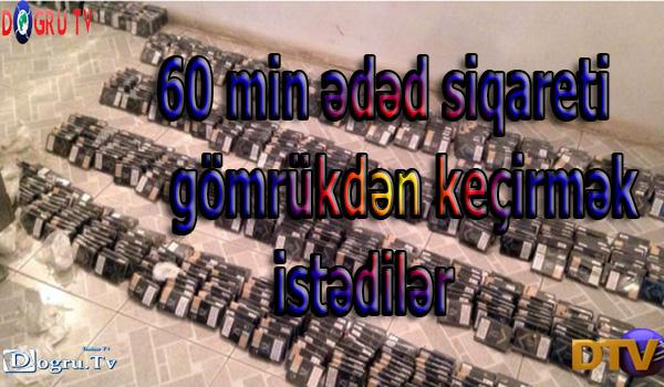 60 min ədəd siqareti gömrükdən keçirmək istədilər - Foto