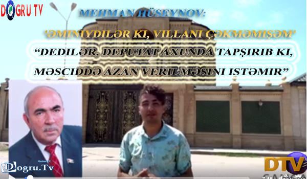 Mehman Hüseynov: 'Əminiydilər ki, villanı çəkməmişəm'