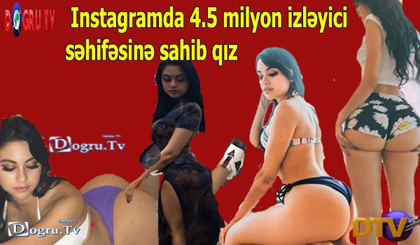 Instagramda 4.5 milyon izləyici səhifəsinə sahib qız FOTOLAR