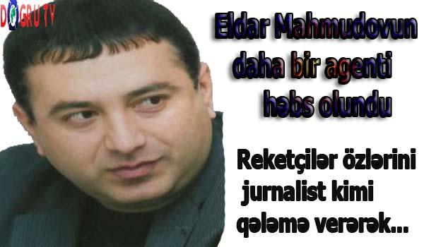 Eldar Mahmudovun daha bir agenti həbs olundu