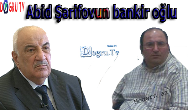 Abid Şərifovun bankir oğlu - FOTOLAR
