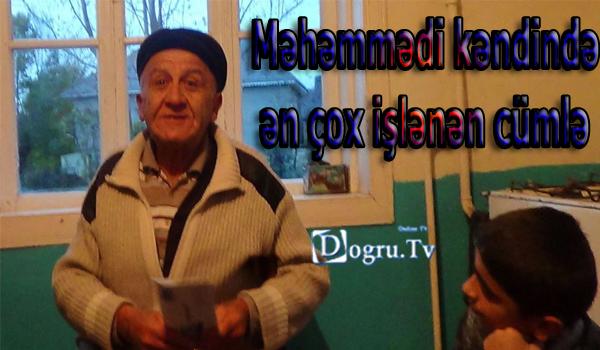 Məhəmmədi kəndində ən çox işlənən cümlə