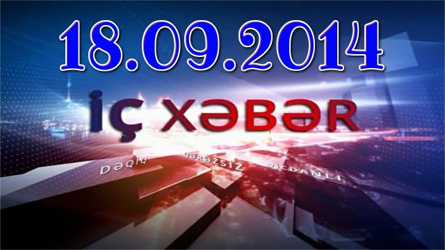 IcXeber (18.09.2014) 18 Sentyabr